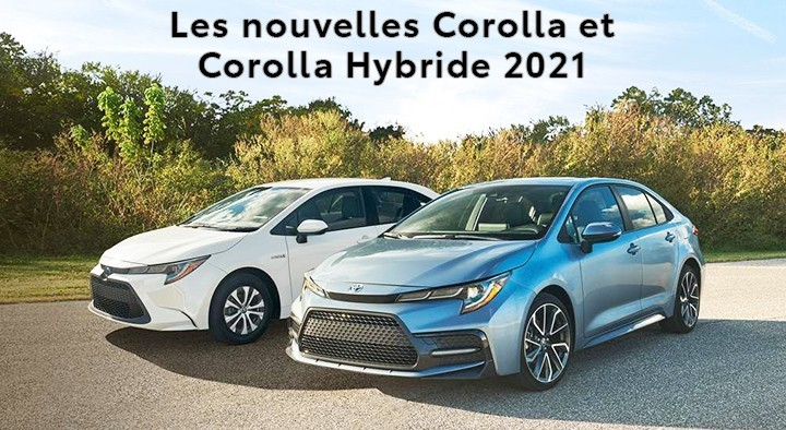 St-Hubert Toyota Les Nouvelles Corolla et Corolla Hybride 2021